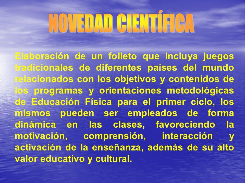 Elaboración de un folleto que incluya juegos tradicionales de diferentes países del mundo relacionados con los objetivos y contenidos de los programas