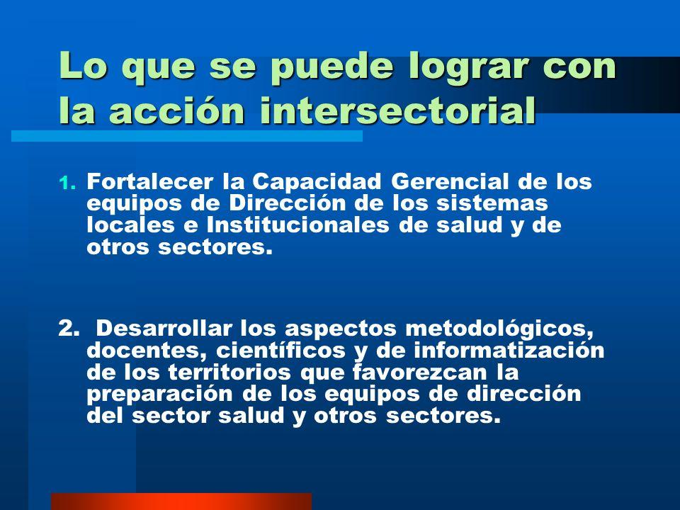 CUBA: EXPERIENCIAS Y RESULTADOS EN LA INTERSECTORIALIDAD Campaña contra el mosquito Aedes Aegypti, donde diversos sectores participan en su erradicaci