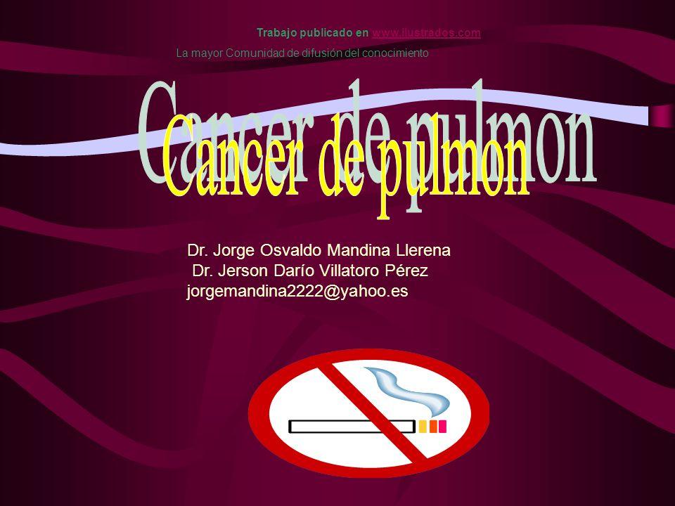 Dr. Jorge Osvaldo Mandina Llerena Dr. Jerson Darío Villatoro Pérez jorgemandina2222@yahoo.es Trabajo publicado en www.ilustrados.comwww.ilustrados.com