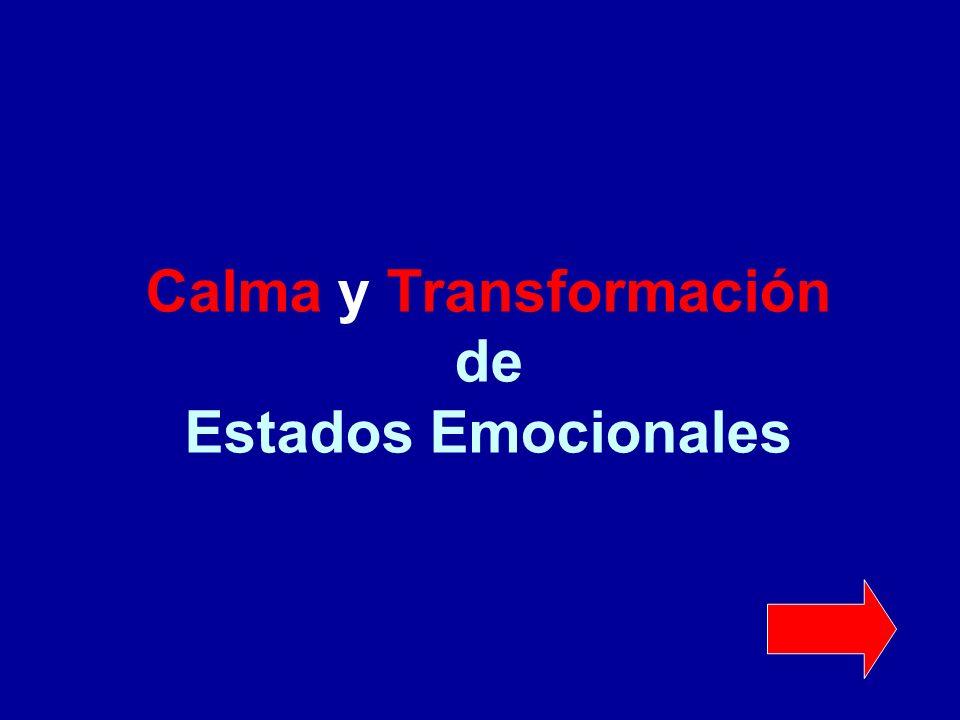 Calma y Transformación de Estados Emocionales