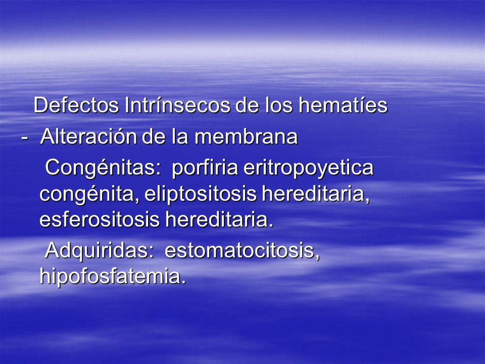 - Hemoglobinopatias: (Anemia de Células falciformes (HbS), Hemoglobinopatias C, S- C y E, Talasemias.