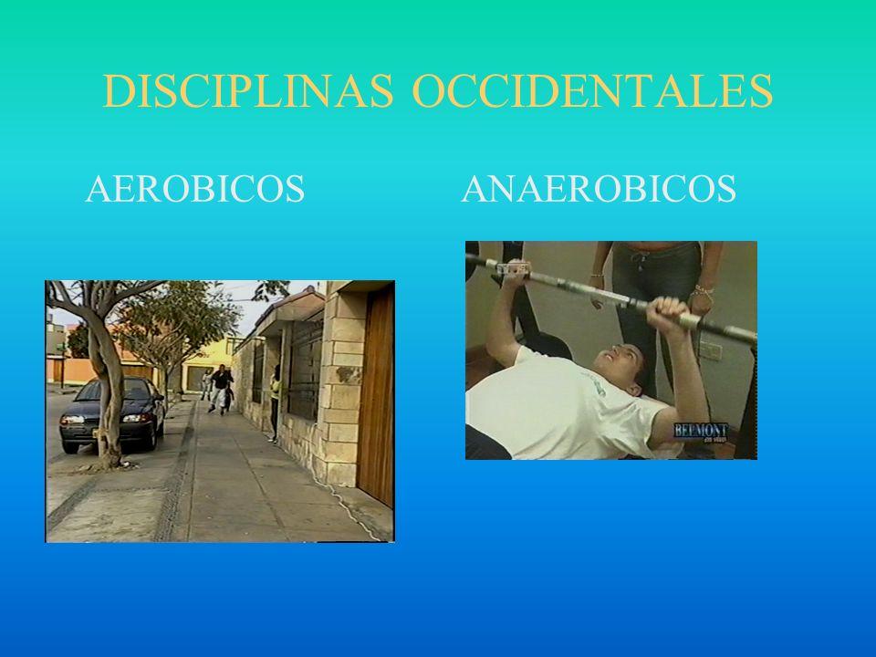 DISCIPLINAS OCCIDENTALES AEROBICOS ANAEROBICOS