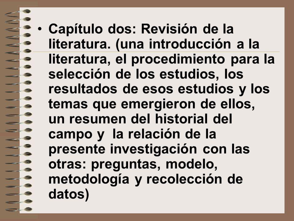 Capítulo dos: Revisión de la literatura. (una introducción a la literatura, el procedimiento para la selección de los estudios, los resultados de esos