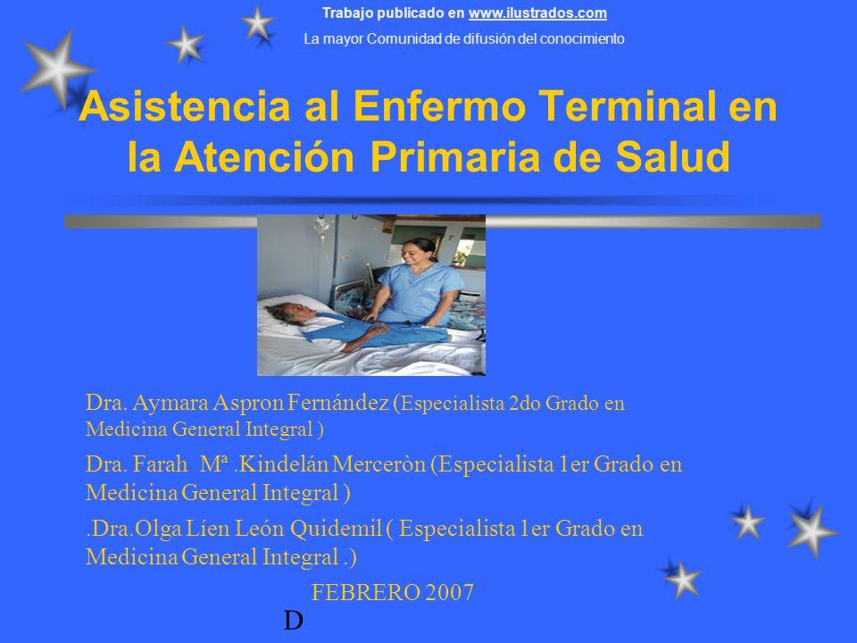 Asistencia al Enfermo Terminal en la Atención Primaria de Salud DrDDrD Dra.