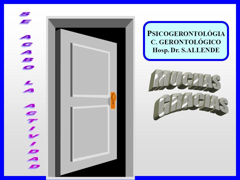 P SICOGERONTOLÓGIA C. GERONTOLÓGICO Hosp. Dr. S.ALLENDE