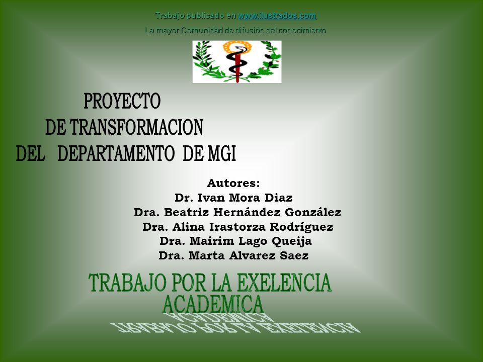 Autores: Dr.Ivan Mora Diaz Dra. Beatriz Hernández González Dra.