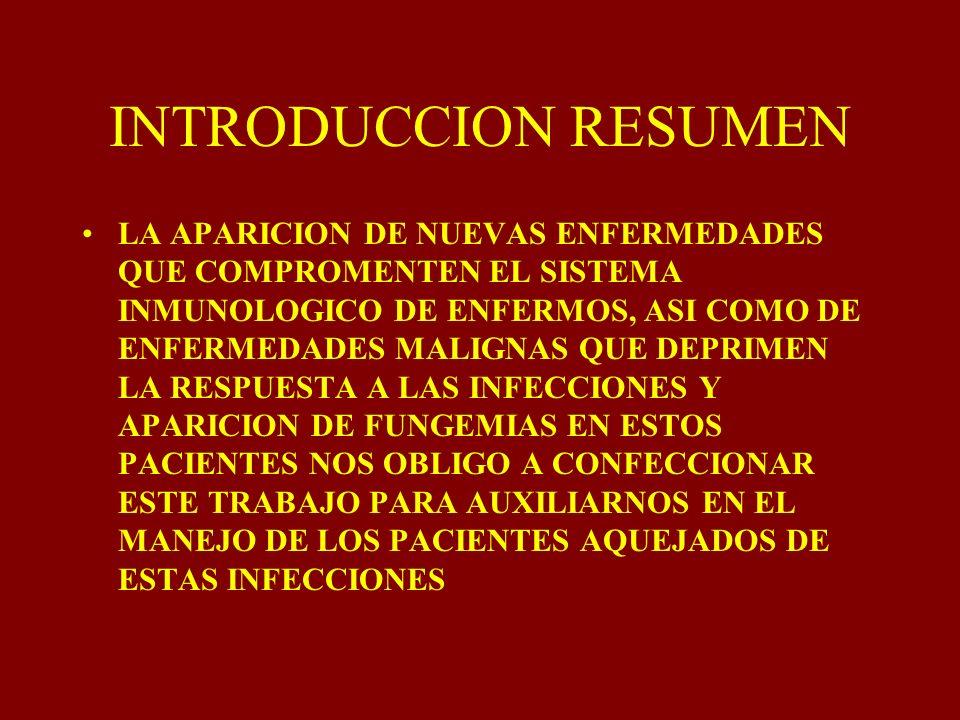 INTRODUCCION RESUMEN LA APARICION DE NUEVAS ENFERMEDADES QUE COMPROMENTEN EL SISTEMA INMUNOLOGICO DE ENFERMOS, ASI COMO DE ENFERMEDADES MALIGNAS QUE D