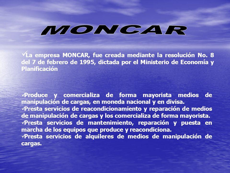 La empresa MONCAR, fue creada mediante la resolución No. 8 del 7 de febrero de 1995, dictada por el Ministerio de Economía y Planificación Produce y c