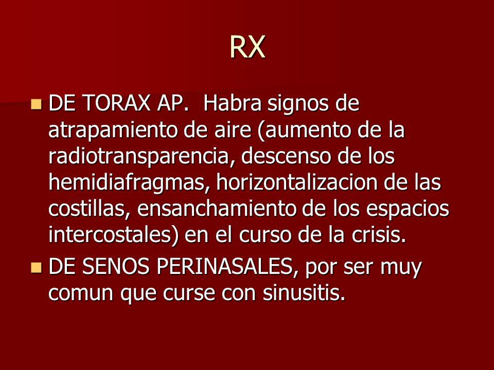 RX DE TORAX AP. Habra signos de atrapamiento de aire (aumento de la radiotransparencia, descenso de los hemidiafragmas, horizontalizacion de las costi