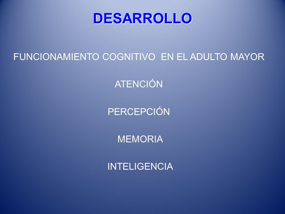 Mito del declive intelectual El envejecimiento conlleva necesariamente a un deterioro continuo y progresivo REALIDAD Estudios realizados demuestran declive intelectual, No Generalizado, en anciano sanos a partir de los 80 años.