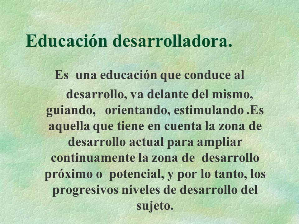 Proceso de enseñanza aprendizaje desarrollador.