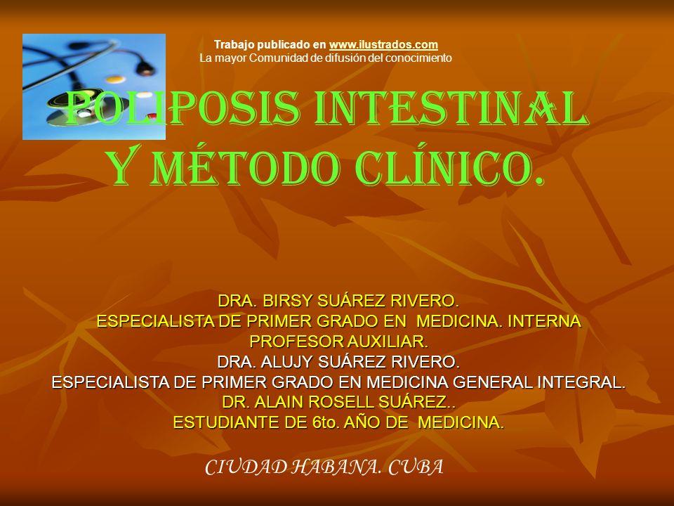 DRA. BIRSY SUÁREZ RIVERO. ESPECIALISTA DE PRIMER GRADO EN MEDICINA. INTERNA PROFESOR AUXILIAR. DRA. ALUJY SUÁREZ RIVERO. ESPECIALISTA DE PRIMER GRADO