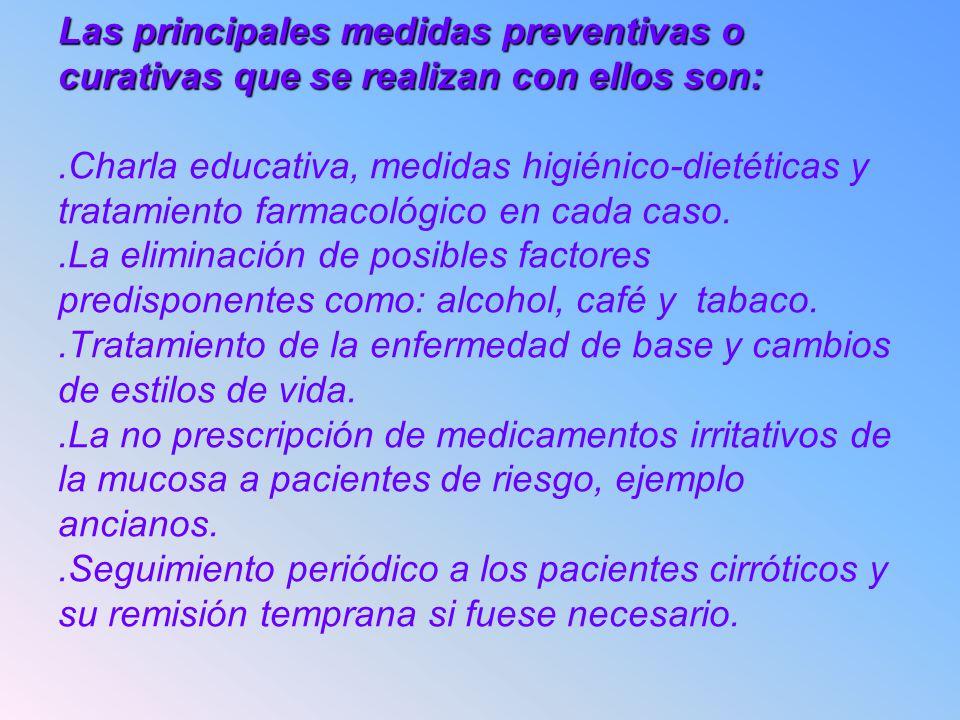 Las principales medidas preventivas o curativas que se realizan con ellos son: Las principales medidas preventivas o curativas que se realizan con ell