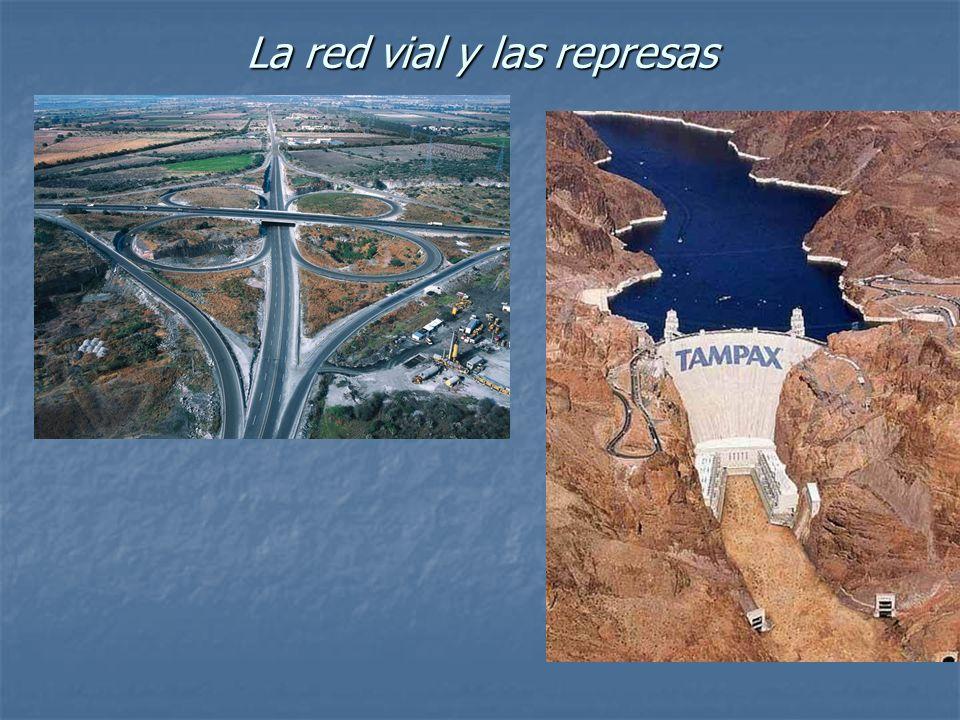 La red vial y las represas