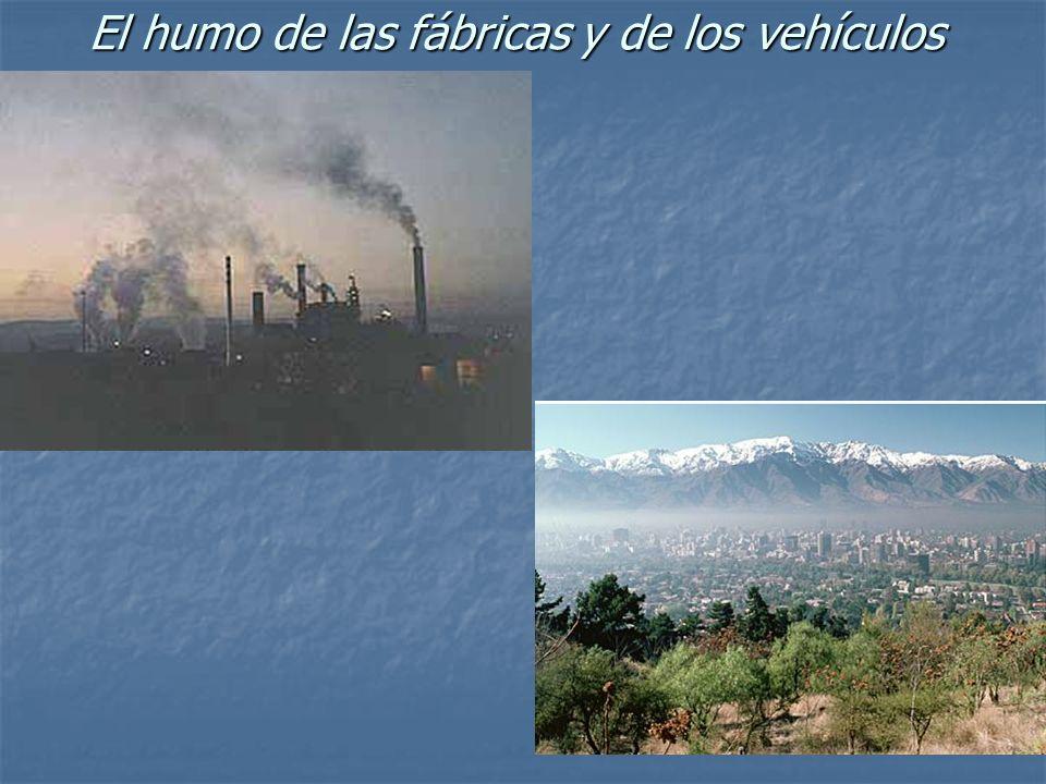 El humo de las fábricas y de los vehículos