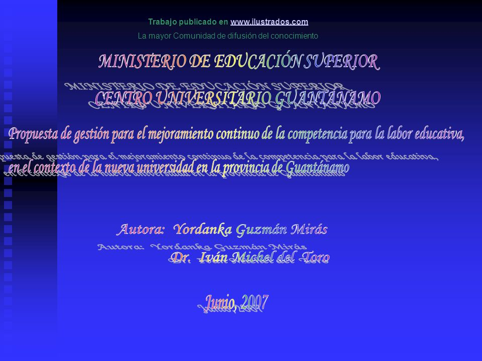 Procedimientos para la construcción de la propuesta de gestión para el mejoramiento continuo de la competencia educativa 1.Aplicación de la Teoría General de Sistemas (TGS).