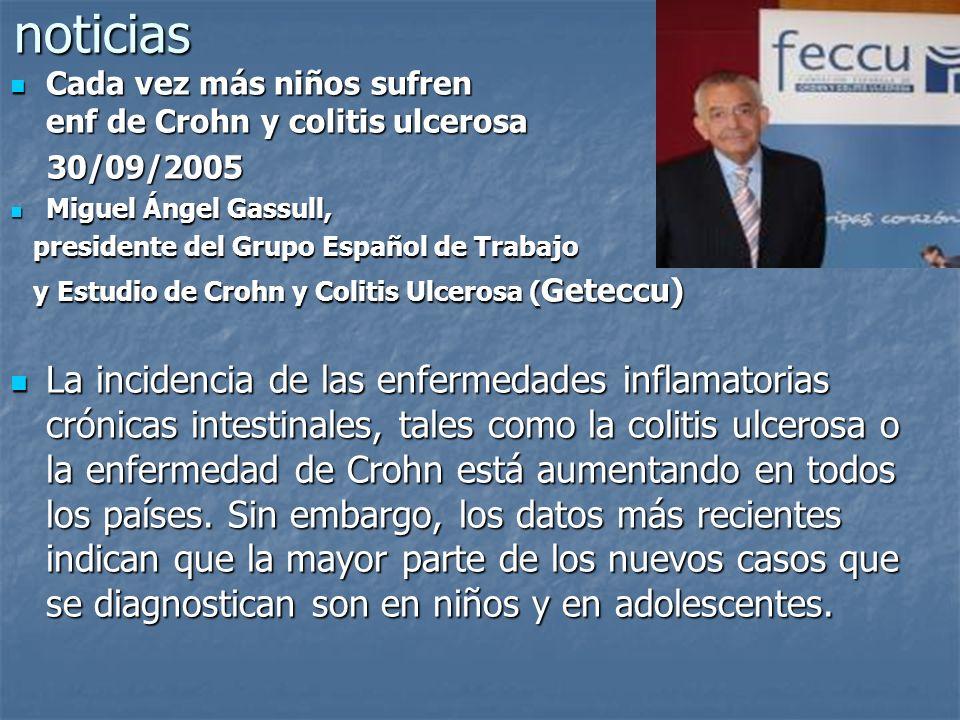 noticias Cada vez más niños sufren enf de Crohn y colitis ulcerosa Cada vez más niños sufren enf de Crohn y colitis ulcerosa 30/09/2005 30/09/2005 Mig