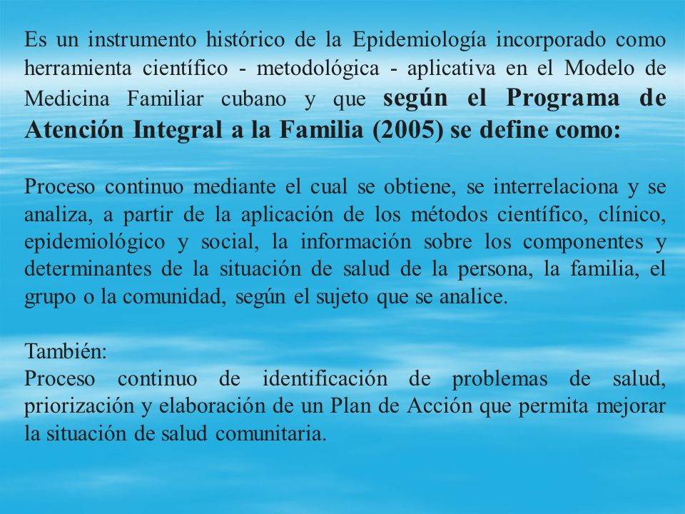 Conceptos básicos: Estado de Salud de la Población: Categoría de Salud Pública que expresa para un momento histórico determinado la situación concreta