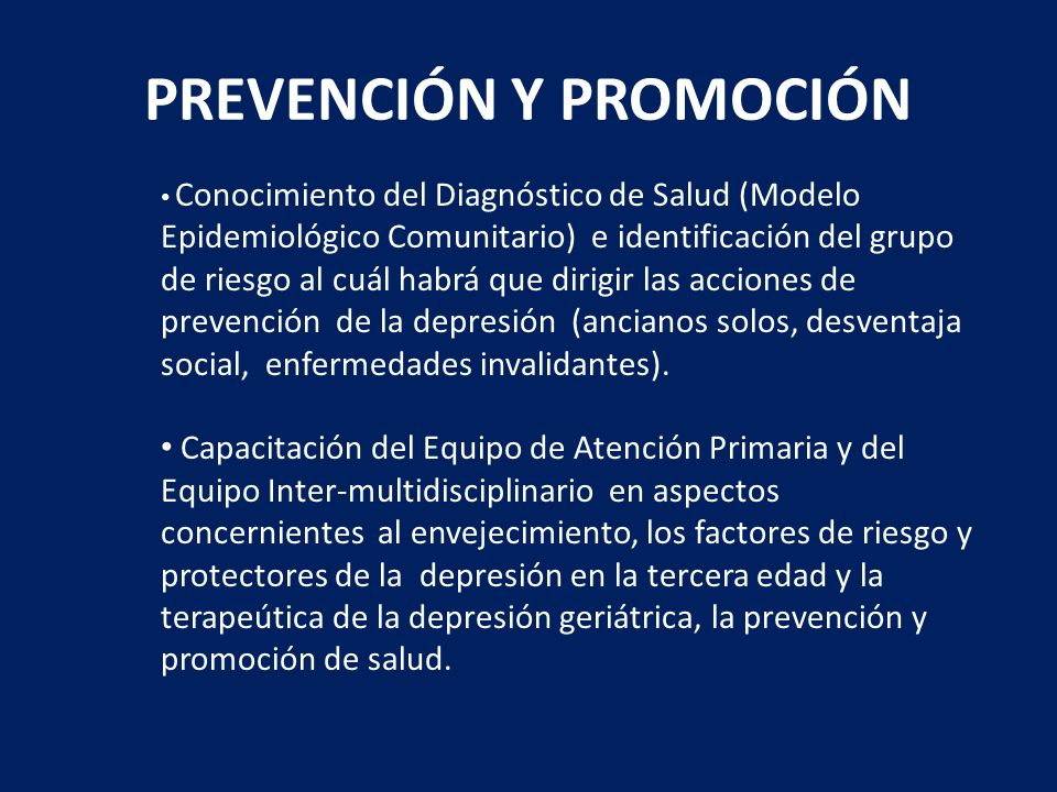 PREVENCIÓN Y PROMOCIÓN Conocimiento del Diagnóstico de Salud (Modelo Epidemiológico Comunitario) e identificación del grupo de riesgo al cuál habrá qu