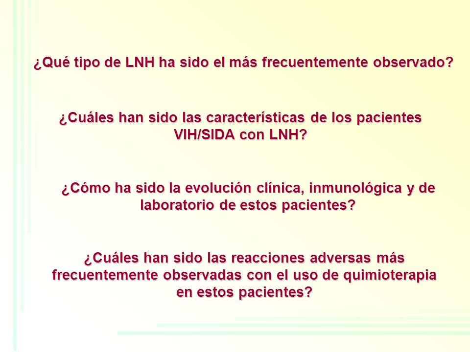 ¿Qué tipo de LNH ha sido el más frecuentemente observado? ¿Cuáles han sido las reacciones adversas más frecuentemente observadas con el uso de quimiot