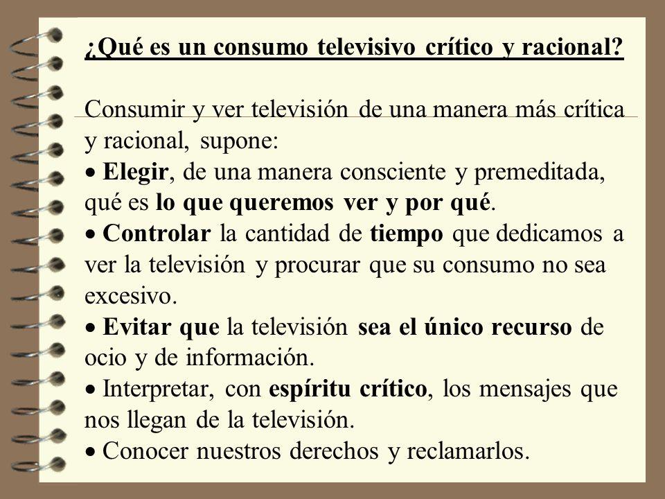 ¿Qué es un consumo televisivo crítico y racional.