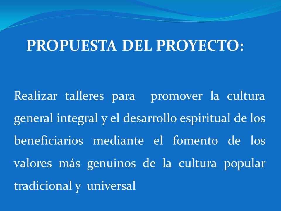 Realizar talleres para promover la cultura general integral y el desarrollo espiritual de los beneficiarios mediante el fomento de los valores más gen