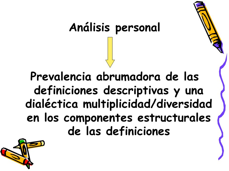 Interpretación directa: incidentes críticos Identificación de factores y consecuencias de orden negativo Problema