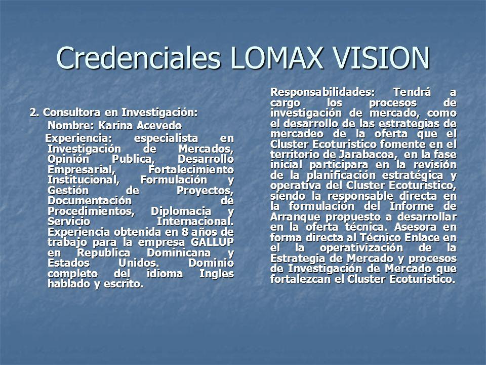 Credenciales LOMAX VISION 2.