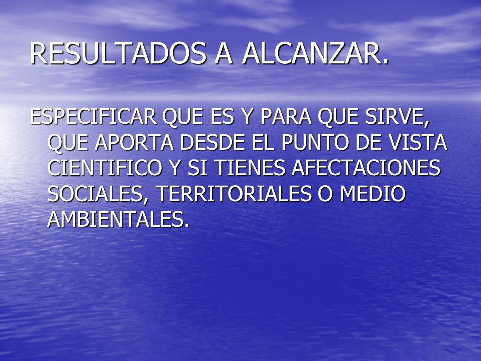 RESULTADOS A ALCANZAR.