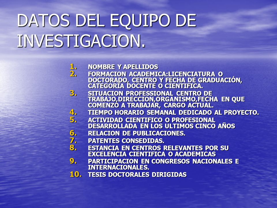DATOS DEL EQUIPO DE INVESTIGACION.1. NOMBRE Y APELLIDOS 2.