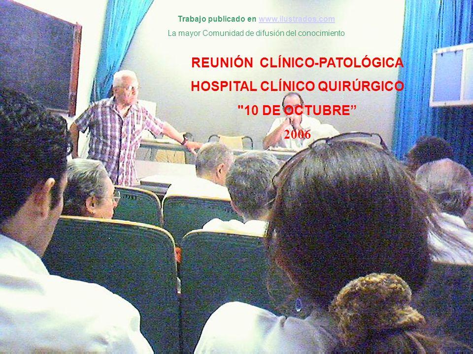 REUNIÓN CLÍNICO-PATOLÓGICA HOSPITAL CLÍNICO QUIRÚRGICO