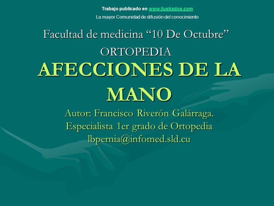 AFECCIONES DE LA MANO Autor: Francisco Riverón Galárraga.