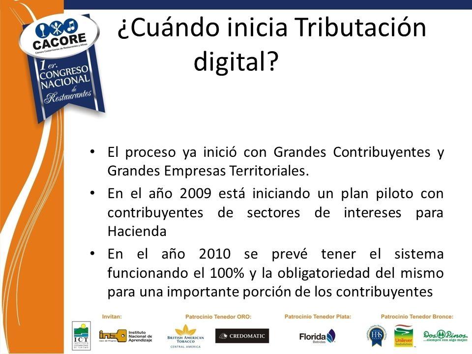 ¿Cuándo inicia Tributación digital? El proceso ya inició con Grandes Contribuyentes y Grandes Empresas Territoriales. En el año 2009 está iniciando un