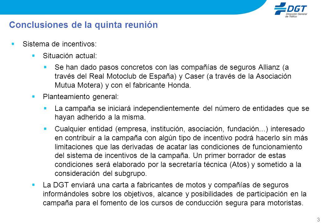 3 Sistema de incentivos: Situación actual: Se han dado pasos concretos con las compañías de seguros Allianz (a través del Real Motoclub de España) y C