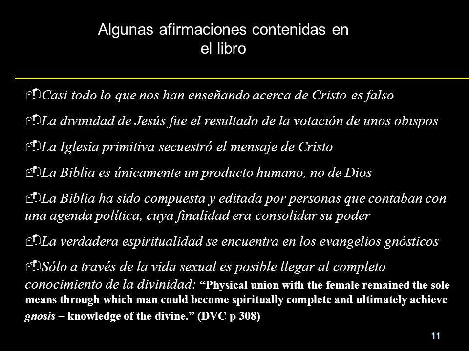 11 Casi todo lo que nos han enseñando acerca de Cristo es falso La divinidad de Jesús fue el resultado de la votación de unos obispos La Iglesia primi