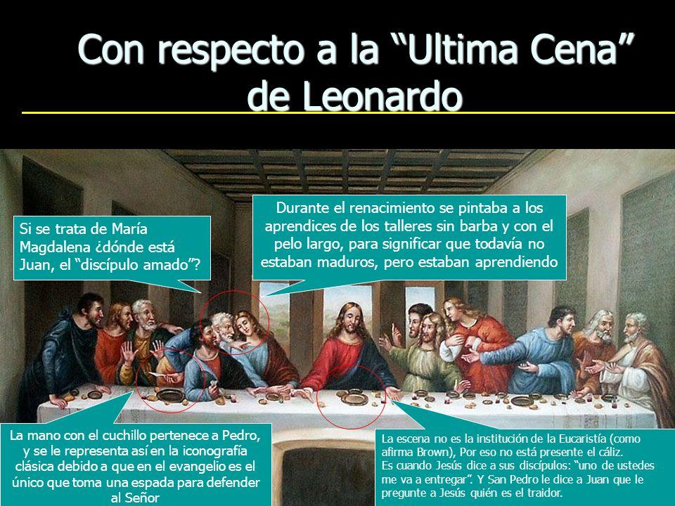 15 Con respecto a la Ultima Cena de Leonardo Durante el renacimiento se pintaba a los aprendices de los talleres sin barba y con el pelo largo, para s