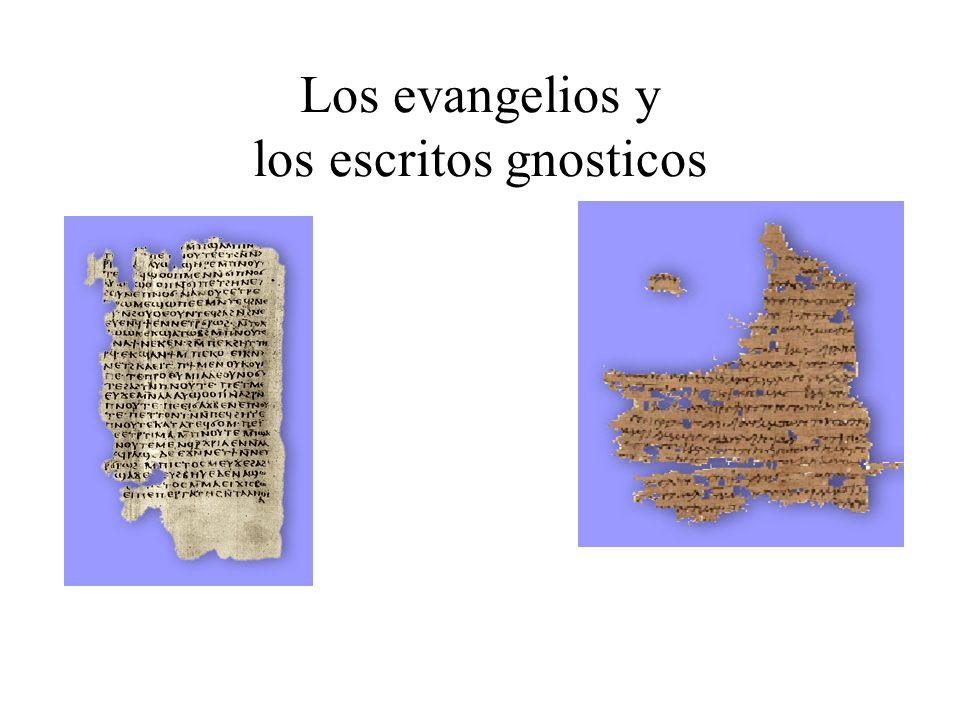 Los evangelios y los escritos gnosticos