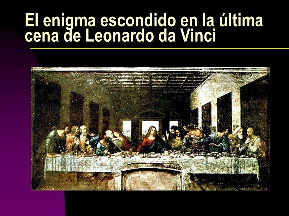 El enigma escondido en la última cena de Leonardo da Vinci