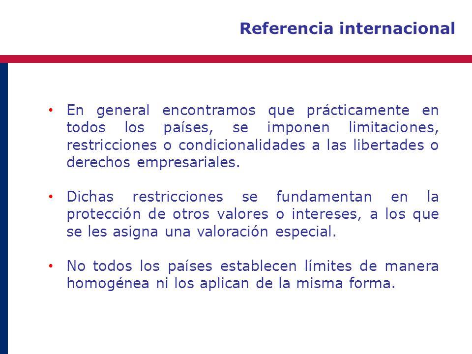 Referencia internacional En general encontramos que prácticamente en todos los países, se imponen limitaciones, restricciones o condicionalidades a la