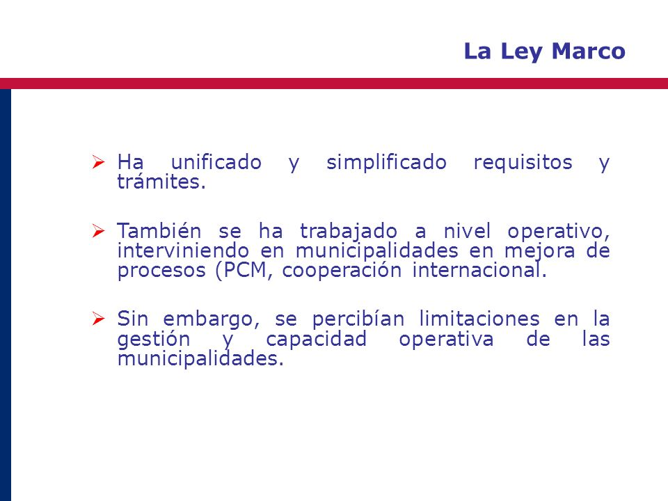La Ley Marco Ha unificado y simplificado requisitos y trámites.
