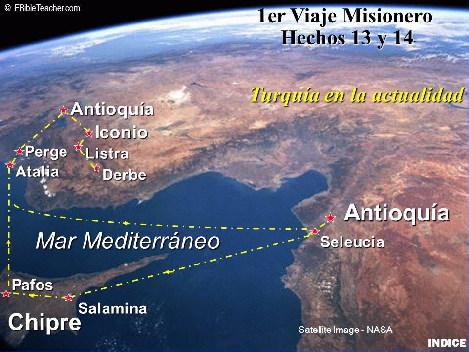 Iconio Antioquía Antioquía Listra Derbe Mar Mediterráneo Chipre Seleucia Salamina Pafos Atalia Perge 1er Viaje Misionero Hechos 13 y 14 Turquía en la