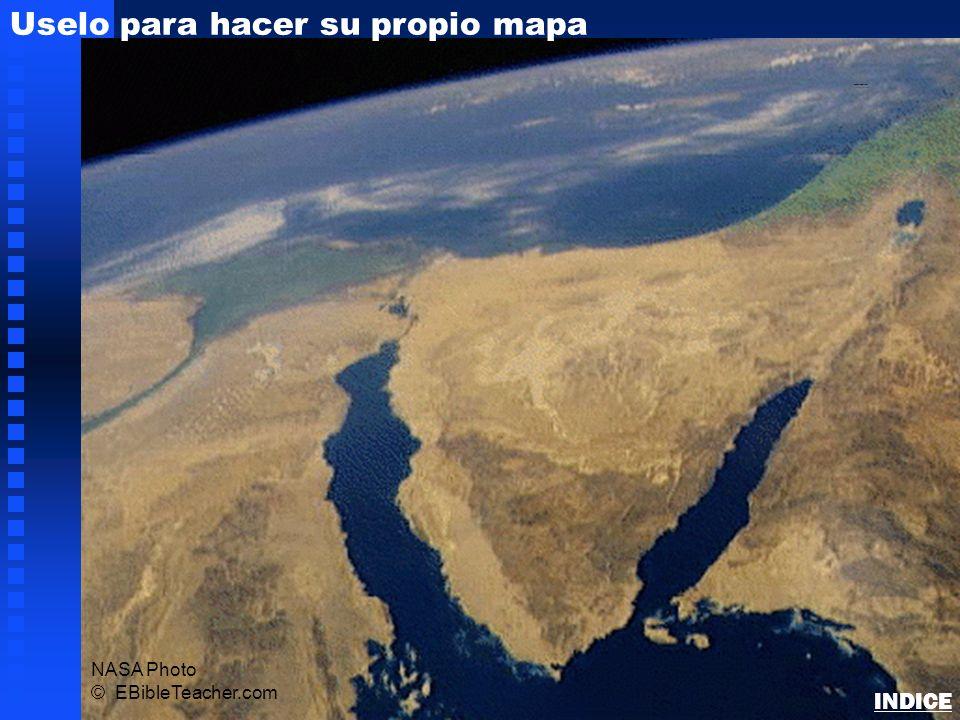 NASA Photo © EBibleTeacher.com Uselo para hacer su propio mapa Sinai/Egypt Blank Map INDICE