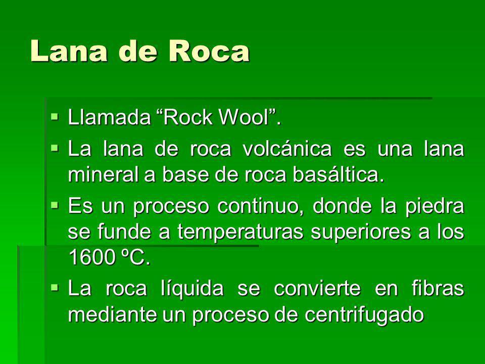 Lana de Roca Llamada Rock Wool. Llamada Rock Wool. La lana de roca volcánica es una lana mineral a base de roca basáltica. La lana de roca volcánica e