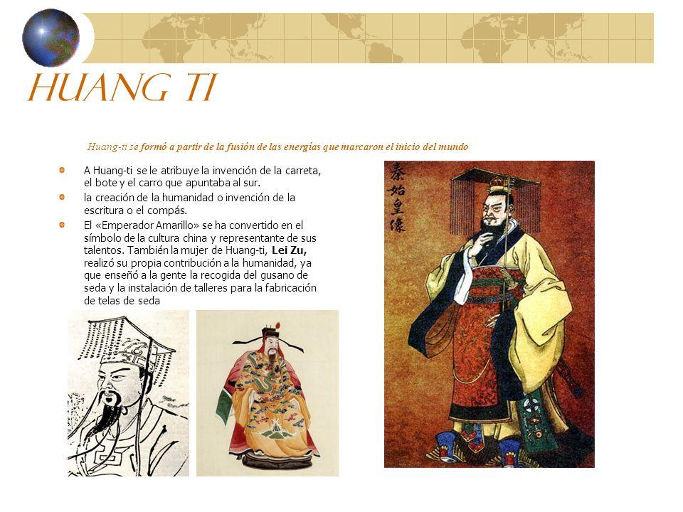 Huang ti Huang-ti se formó a partir de la fusión de las energías que marcaron el inicio del mundo A Huang-ti se le atribuye la invención de la carreta, el bote y el carro que apuntaba al sur.