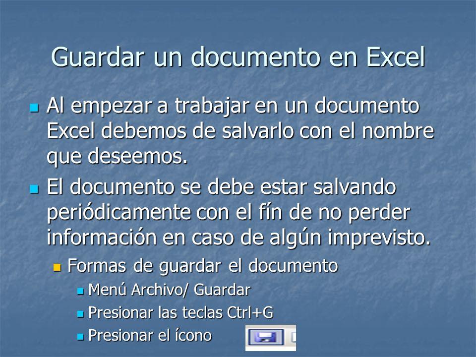 Guardar un documento en Excel Al empezar a trabajar en un documento Excel debemos de salvarlo con el nombre que deseemos. Al empezar a trabajar en un