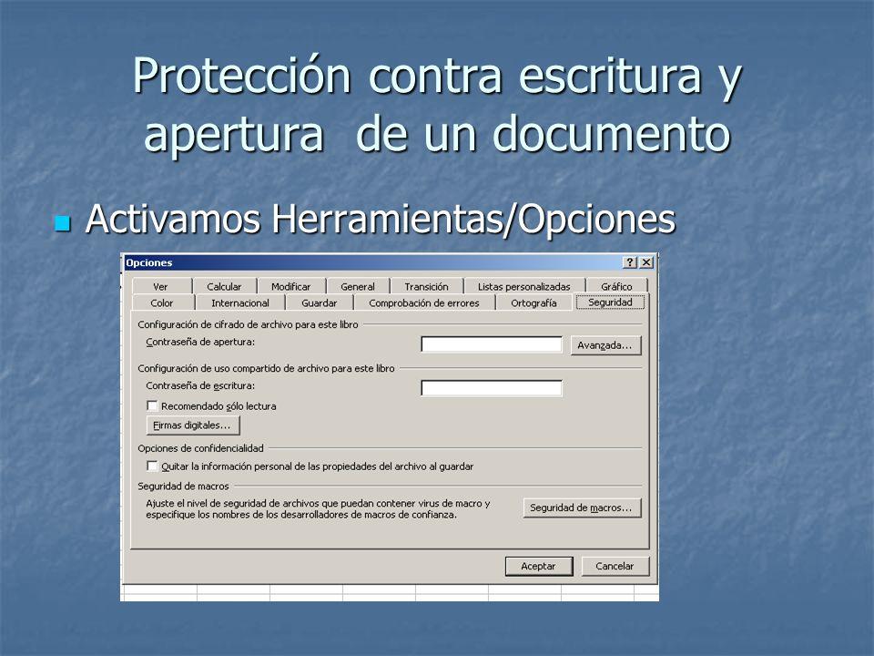 Protección contra escritura y apertura de un documento Excel En la ventana se tendrán tres opciones En la ventana se tendrán tres opciones Escribir una contraseña de apertura.