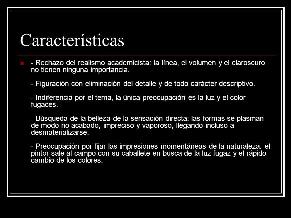 Características - Rechazo del realismo academicista: la línea, el volumen y el claroscuro no tienen ninguna importancia. - Figuración con eliminación