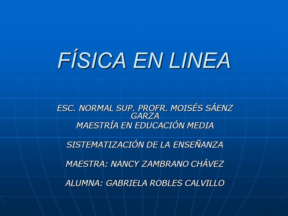 FÍSICA EN LINEA ESC.NORMAL SUP. PROFR.