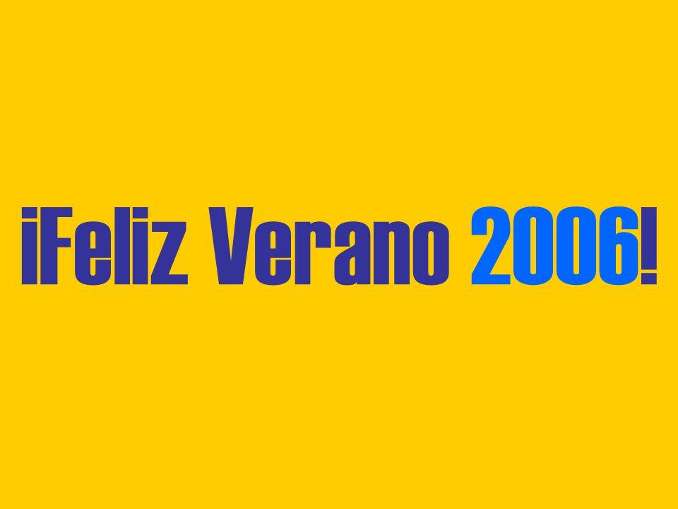 ¡Feliz Verano 2006!