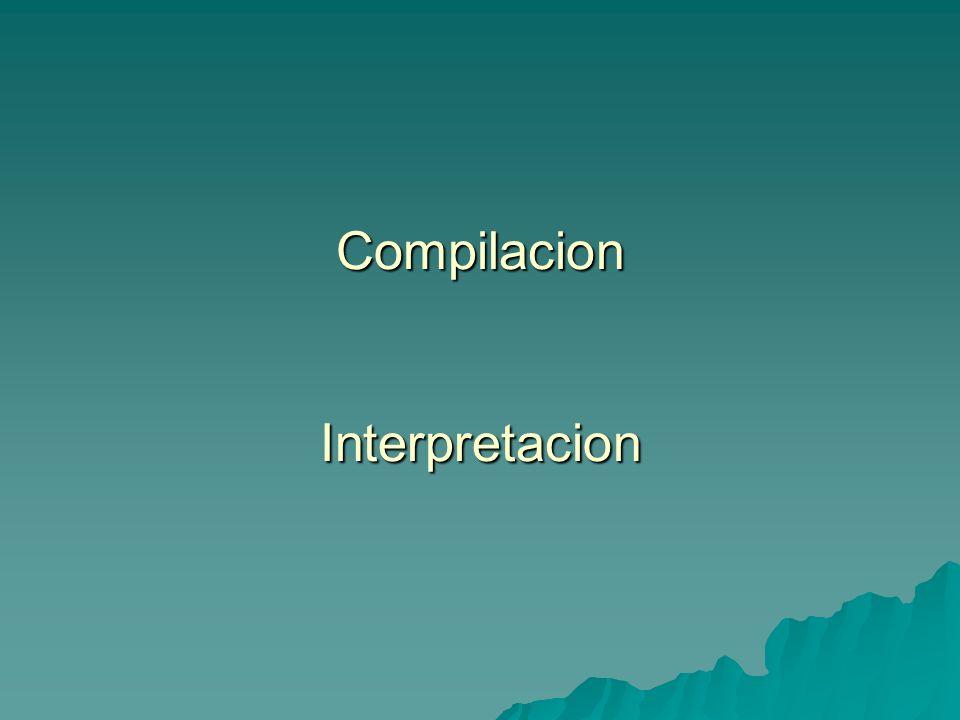 Compilacion Interpretacion